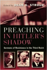 SLIDE 15 - Preaching in Hitler's Shadow
