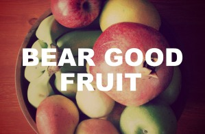 SLIDE 9 - Bear Good fruit