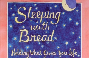 SLIDE 7 - Sleeping with Bread