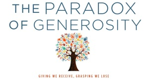 2016-10-23-slide-9-paradox-of-generosity